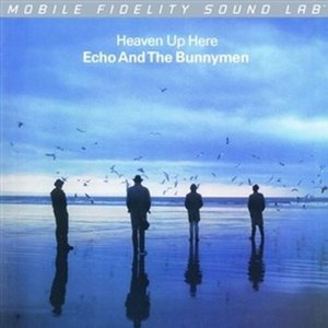 Echo And The Bunnymen / Heaven Up Here [Mobile Fidelity Sound Lab - Numbered limited edition audiophile vinyl LP]